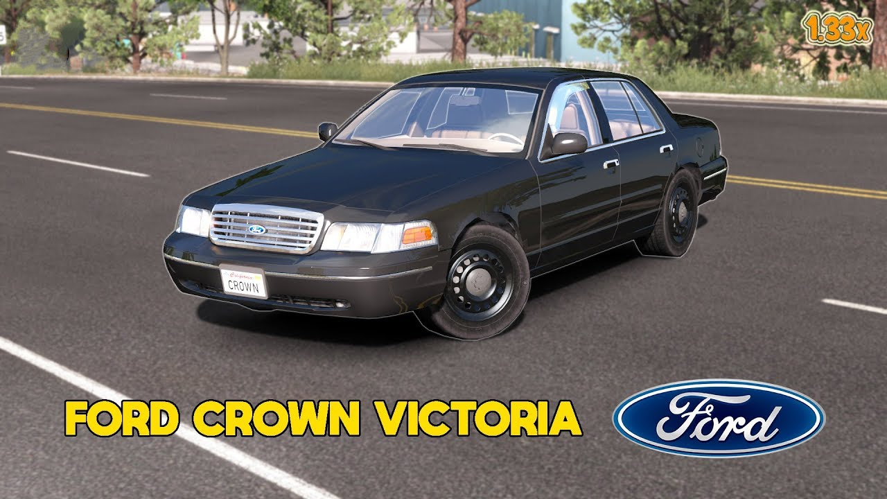 ATS] FORD CROWN VICTORIA 1 33 X • ATS mods | American truck