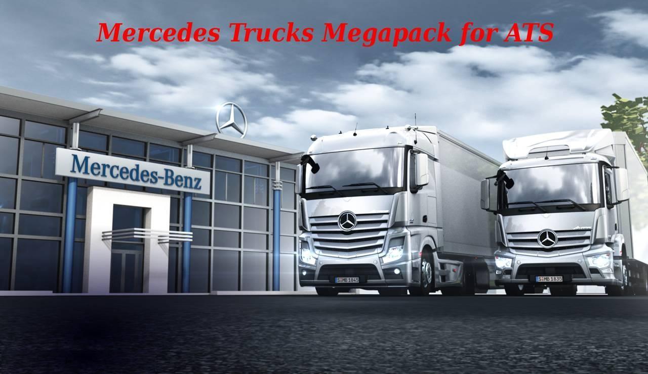 Mercedes Trucks Megapack For Ats 1 31 X Ats Mods American Truck