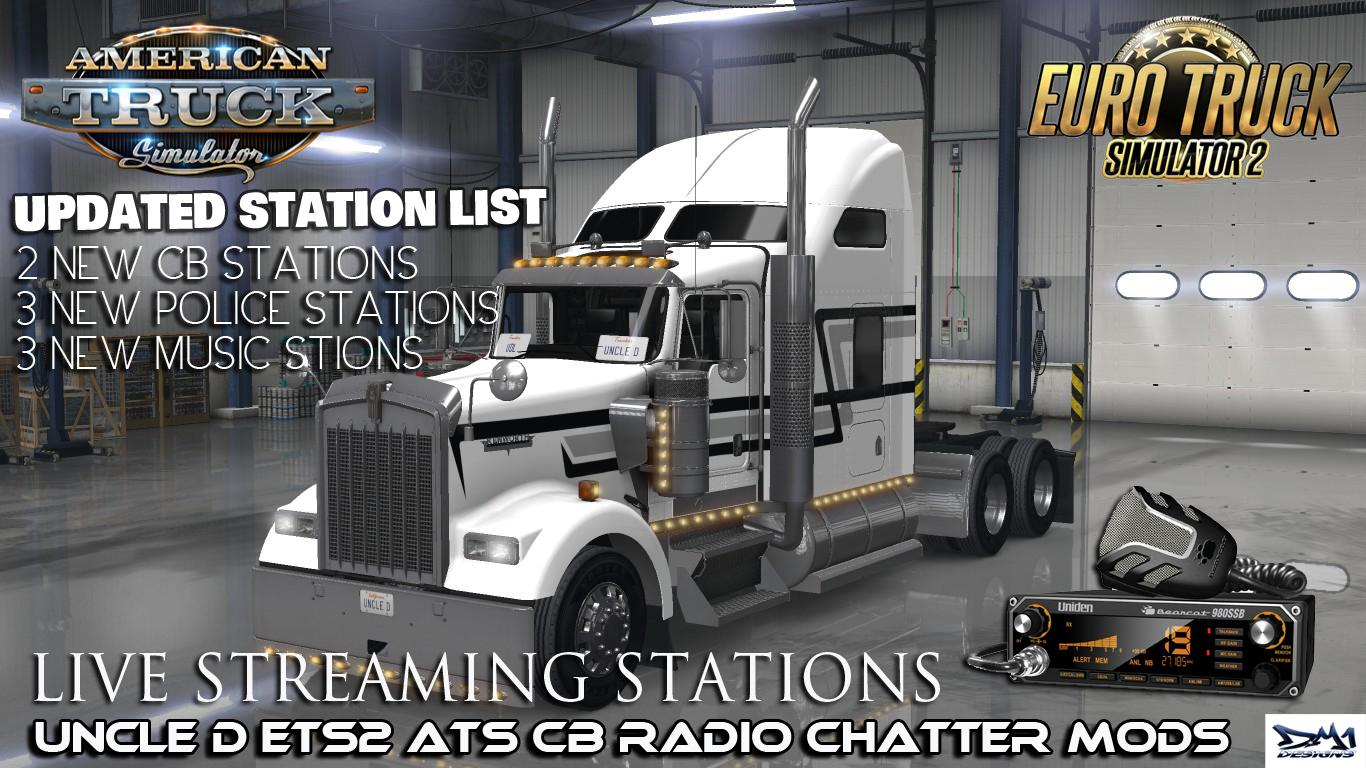 UNCLE D ATS ETS2 CB RADIO CHATTER LIVE STREAM STATIONS V1 01
