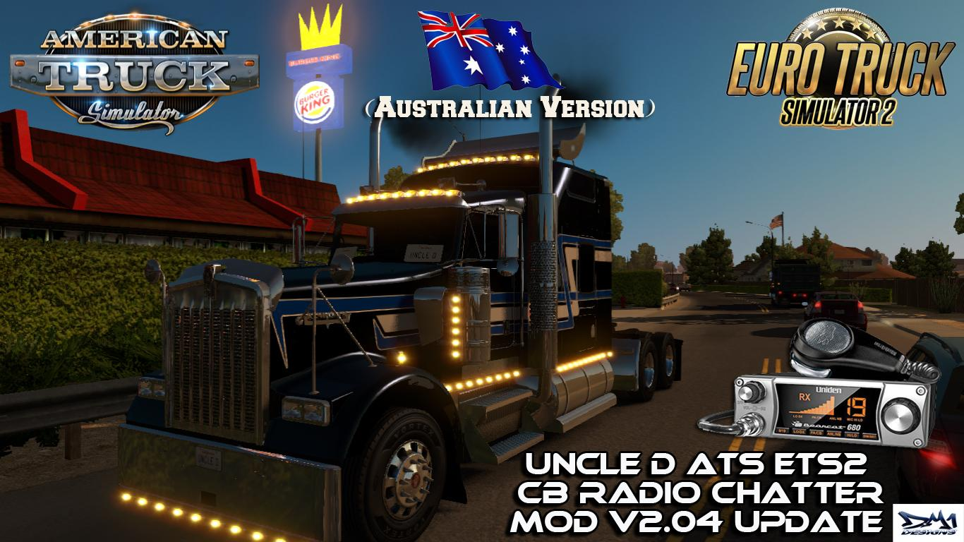 Uncle D ETS2 ATS CB Radio Chatter Mod (Australian Version) V2 04